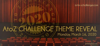 A to Z Challenge 2020 Theme Reveal